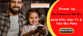 Let's Know About Airtel DTH, Dish TV, Tata Sky DTH New Plans